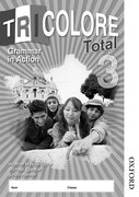 Cover for Tricolore Total 3 Grammar in Action Workbook (8 pack)