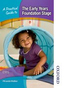 Cover for A Practical Guide to The Early Years Foundation Stage