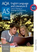 Cover for AQA English Language and Literature B AS Unit 2