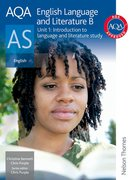 Cover for AQA English Language and Literature B AS Unit 1