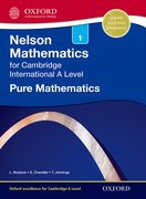 Cover for Nelson Pure Mathematics 1 for Cambridge International A Level