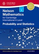 Cover for Nelson Probability and Statistics 1 for Cambridge International A Level