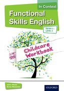 Cover for Functional Skills English In Context Childcare Workbook Entry 3 - Level 2