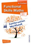 Cover for Functional Skills Maths In Context Construction Workbook Entry3 - Level 2