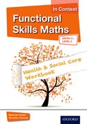 Cover for Functional Skills Maths In Context Health & Social Care Workbook Entry 3 - Level 2