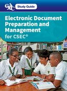 Cover for Electronic Document Preparation and Management for CSEC Study Guide