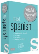 Cover for Total Spanish with the Michel Thomas Method