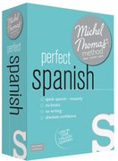 Cover for Perfect Spanish with the Michel Thomas Method