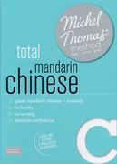 Cover for Total Mandarin Chinese with the Michel Thomas Method