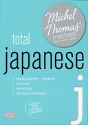 Cover for Total Japanese with the Michel Thomas Method