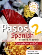 Cover for Pasos 2 Spanish Intermediate Course 3rd edition revised:Coursebook and CDs