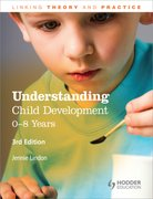 Cover for Understanding Child Development: 0-8 Years, 3E