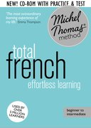 Cover for Total French: Revised (Learn French with the Michel Thomas Method)