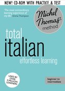 Cover for Total Italian: Revised (Learn Italian with the Michel Thomas Method)