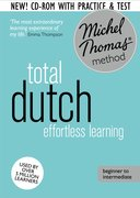 Cover for Total Dutch: Revised (Learn Dutch with the Michel Thomas Method)
