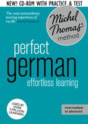 Cover for Perfect German: Revised (Learn German with the Michel Thomas Method)