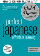 Cover for Perfect Japanese: Revised (Learn Japanese with the Michel Thomas Method)