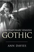 Cover for Contemporary Spanish Gothic - 9781474402996