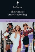 Cover for ReFocus: The Films of Amy Heckerling
