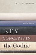 Cover for Key Concepts in the Gothic