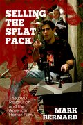 Cover for Selling the Splat Pack