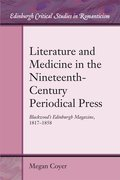 Cover for Literature and Medicine in the Nineteenth-Century Periodical Press