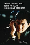 Cover for Chow Yun-fat and Territories of Hong Kong Stardom