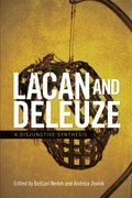 Cover for Lacan and Deleuze - 9781474408295