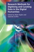 Cover for Research Methods for Digitising and Curating Data in the Digital Humanities