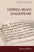 Cover for Derrida Reads Shakespeare