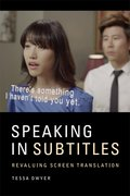 Cover for Speaking in Subtitles - 9781474410946