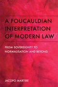Cover for A Foucauldian Interpretation of Modern Law