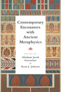 Cover for Contemporary Encounters with Ancient Metaphysics