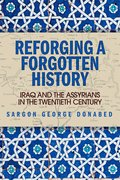 Cover for Reforging a Forgotten History