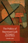 Cover for The Politics of Repressed Guilt