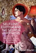 Cover for Self-love, Egoism and the Selfish Hypothesis