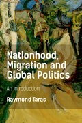 Cover for Nationhood, Migration and Global Politics