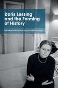 Cover for Doris Lessing and the Forming of History