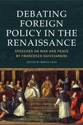 Cover for Debating Foreign Policy in the Renaissance