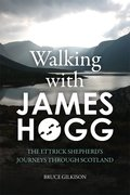 Cover for Walking with James Hogg