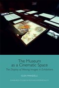 Cover for The Museum as a Cinematic Space