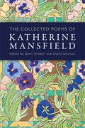 Cover for The Collected Poems of Katherine Mansfield