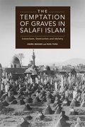 Cover for The Temptation of Graves in Salafi Islam