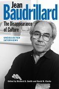 Cover for Jean Baudrillard: The Disappearance of Culture