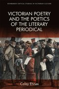 Cover for Victorian Poetry and the Poetics of the Literary Periodical