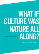 Cover for What if Culture was Nature all Along?