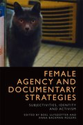 Cover for Female Agency and Documentary Strategies