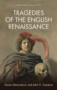 Cover for Tragedies of the English Renaissance