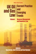 Cover for UK Oil and Gas Law: Current Practice and Emerging Trends