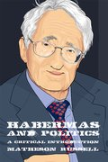 Cover for Habermas and Politics